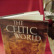 The Celtic World by Oxford Archaeologist, Barry Cunliffe, 1979