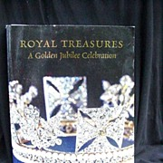 Royal Treasures: A Golden Jubilee Celebration by HRM Queen Elizabeth II, 2002