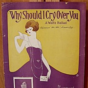 Why Should I Cry Over You – 1922