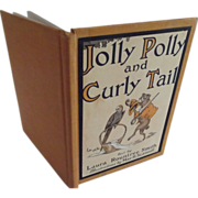 "Children's Book ""Jolly Polly and Curly Tail"""
