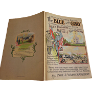 Peoples Pictorial Edition The Blue and Gray Lee's Invasion and Battle of Gettysburg, Civil ...