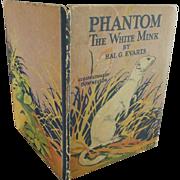 Phantom The White Mink Children's Book