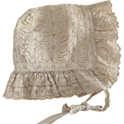 Victorian/Edwardian Baby Bonnet With Eyelet,Shirring and Ruffles Good For Large Doll