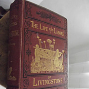 The Life And Labors of Livingstone