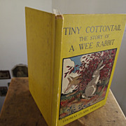 Tiny Cottontail The Story Of A Wee Rabbit