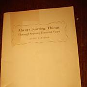 Always Starting Things Through Seventy Eventful Years