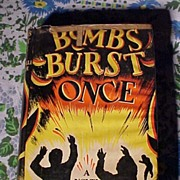 Bombs Burst Once