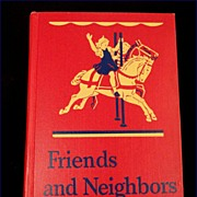 Friends and Neighbors Vintage 1946 Scott Foresman Dick and Jane Series School Basic Reader