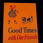 Good Times With Our Friends Vintage 1954 Scott Foresman Dick and Jane Series Health First Grad