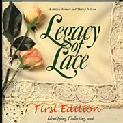 First Edition Legacy Of Lace By Warnick and Nilsson
