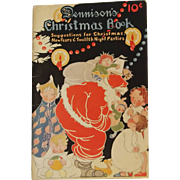 SALE Christmas issue Dennison's Christmas Book soft cover Dennison Company 1924 Santa Cover