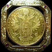 SOLD Vintage 4 Ducat Austrian Gold Brooch/Pendant