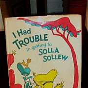 SALE Dr Seuss I Had Trouble in Getting to Solla Sollew 1st 1st 1965 in DJ Beautiful!