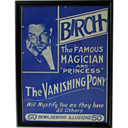 SOLD Framed 1930s Magic Show Adv. Poster - BIRCH Famous Magician