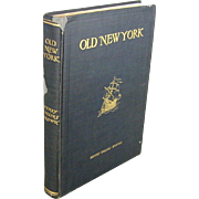 SOLD 1917 Book - Glimpses of Old New York Rare Litho Prints - Photos