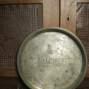 SALE Grandma's Old CALUMET Advertising Tin Pie Pan