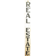 Outstanding Old Tall Painted REAL ESTATE Sign - General Store