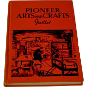 Vintage Pioneer Arts and Crafts Book Guillet 1940