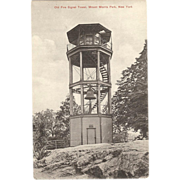 """Postcard """" Old Fire Signal Tower Mount Morris Park. NY"""