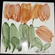 Hand Painted and Signed Ceramic Tile - Tulips