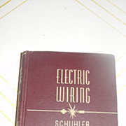 SOLD Electric Wiring by Albert A Schuhler
