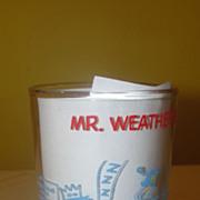 Mr Weatherbee Drops In - Jelly Jar Glass