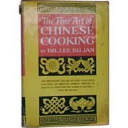 The Fine Art of Chinese Cooking Hardcover Dr. Lee Su Jan