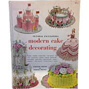 Pictorial Encyclopedia of Modern Cake Decorating 1968 Fifth Edition Mckinley Wilton & Norman W