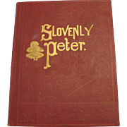 "Circa 1910:Rare Edition "" Slovenly Peter "" by Heinrich Hoffmann"