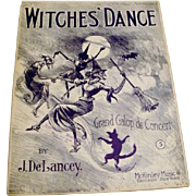 """SOLD 1909: """" The Witches Dance """" by J. DeLancey Sheet Music"""