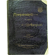 """1892: Original First Edition """" Masquerade & Carnival , Thier Customs and Costumes """""""