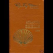 "SOLD Easton Press ""Roger Tory Peterson"" Atlantic Shells"