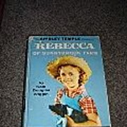 SALE Shirley Temple Edition of Rebecca of Sunnybrook Farm Book