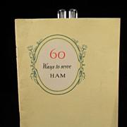 "Vintage ""60 Ways to Serve Ham"" Cook Book"