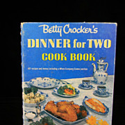 1958 Betty Crocker's Dinner For Two Cook Book