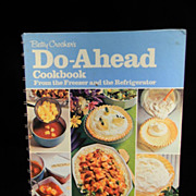 Vintage 1972 Betty Crocker's Do-Ahead Cook Book