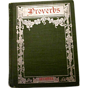 SALE John H. Bechtel  book Proverbs 1903, Penn Publishing Co, Philadelphia, excellent conditio
