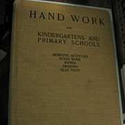 SALE Hand Work for Kindergartens and Primary Schools 1905