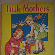 SALE Little Mothers Childrens Book with Kids and Dolls Artwork
