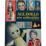 REDUCED Book: All Dolls are Collectible Hard Cover