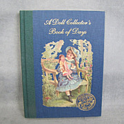 REDUCED Book:  A Doll Collector's Book of Days UFDC 50th Anniversary