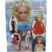 REDUCED Doll Book Modern Collectible Dolls Identification Value Guide Volume V