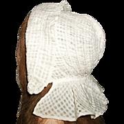 lovely Antique White Cotton Prairie Bonnet, Cloth, Papier Mache Doll