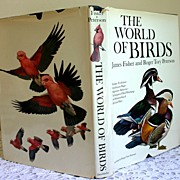 The World Of Birds, James Fisher & Roger Tory Peterson