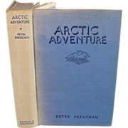 Arctic Adventure by Peter Freuchen, 1935
