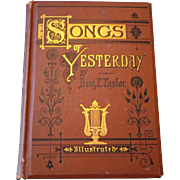 1876 SONGS OF YESTERDAY HB Book by Benj F. Taylor, Illustrated POEMS Verse