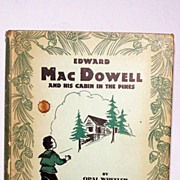 SALE Edward MacDowell Musical Composer Bio