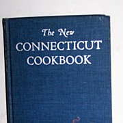 SALE The New Connecticut Cookbook 1st Edition   Out Of Print Scarce