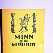 SALE Signed 1st Edition Minn of the Mississippi  by Holling 1952