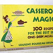 SALE Casserole Magic Cookbook 1st Edition 1953